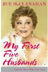 Rue McClanahan: My First Five Husbands... And the Ones Who Got Away